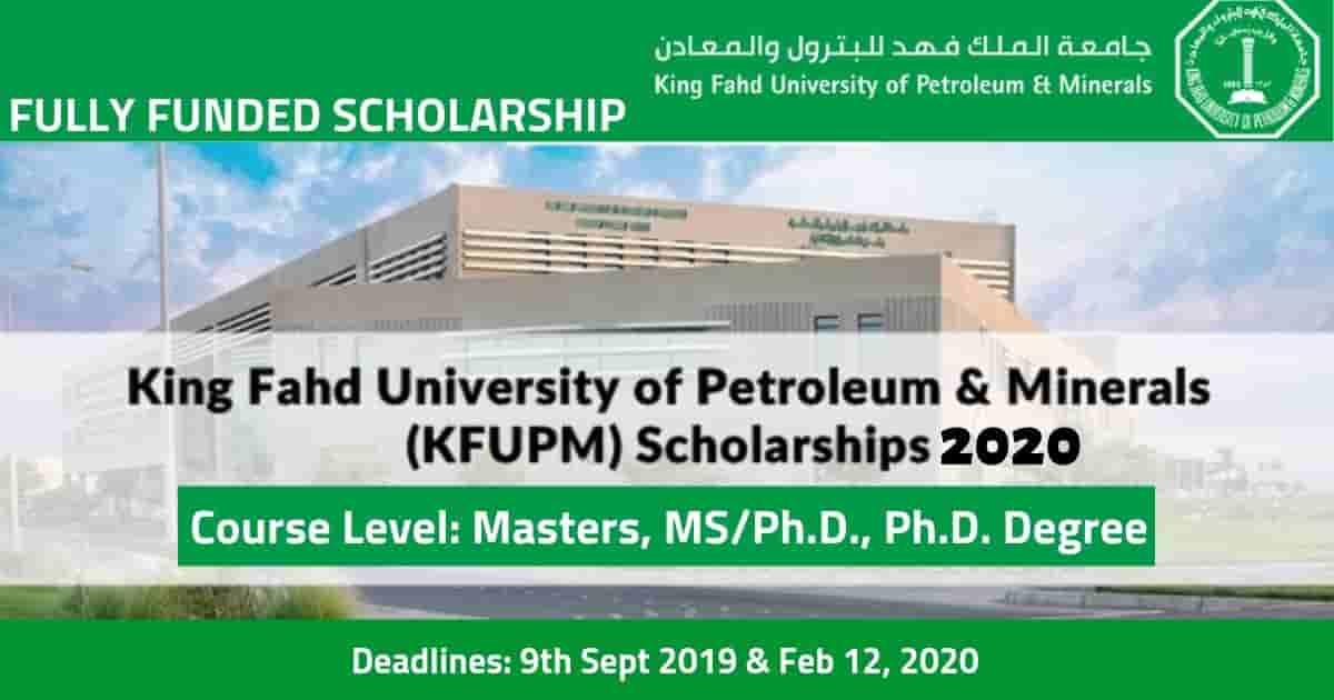 منحة جامعة الملك فهد لدراسة الماجستير والدكتوراه في السعودية (ممولة بالكامل)