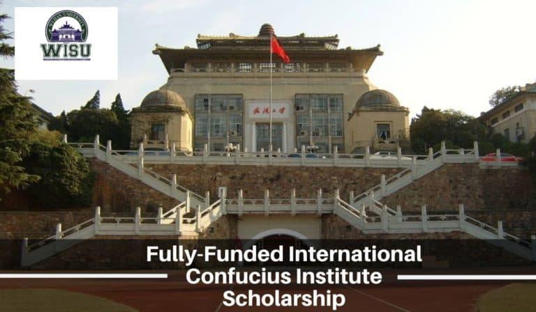 منحة ممولة بالكامل مقدمة من معهد كونفوشيوس في جامعة ووهان في الصين 2020