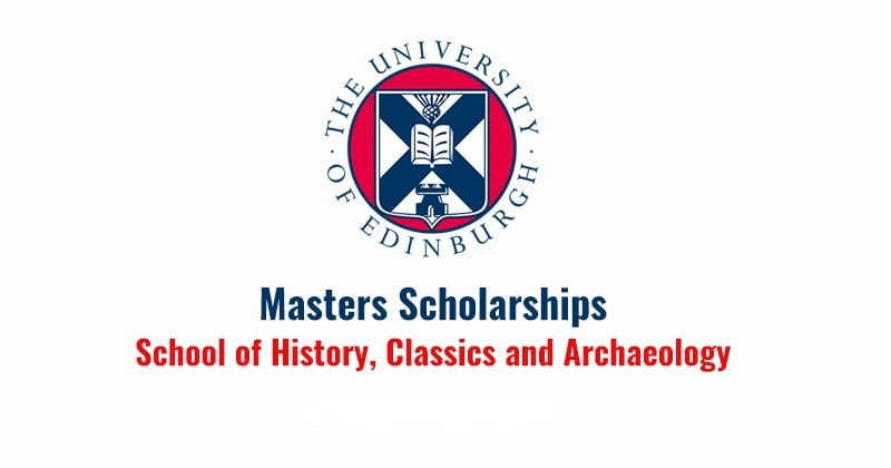 منحة جامعة ادنبرة بالمملكة المتحدة للدراسات العليا في التاريخ والأثار 2020 (ممولة بالكامل)