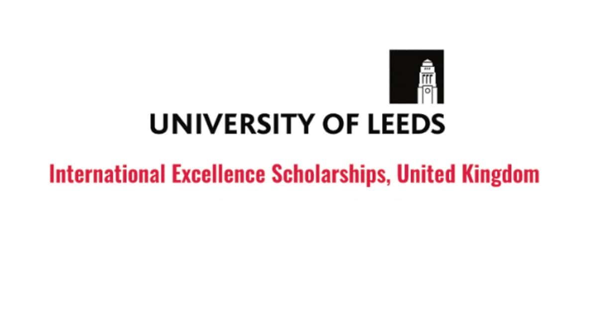 منح ممولة بالكامل لدراسة الدكتوراه في جامعة ليدز بالمملكة المتحدة 2020