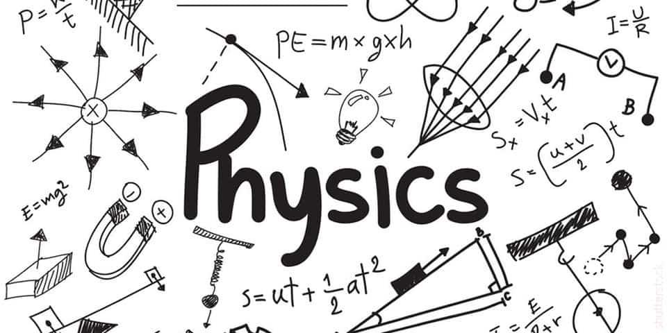 الفيزياء - كل ما تريد معرفته عن تخصص الفيزياء