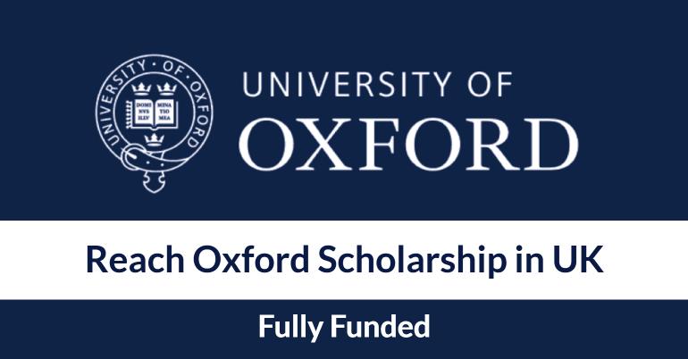 منحة Reach Oxford الممولة بالكامل للدراسة في المملكة المتحدة 2021