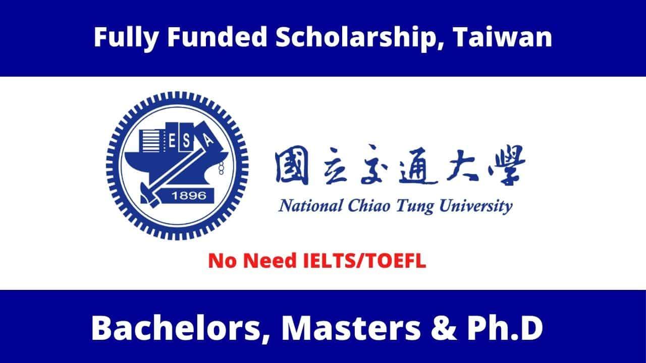 منحة جامعة تشياو تونغ الوطنية في تايوان لدراسة البكالوريوس والماجستير والدكتوراه