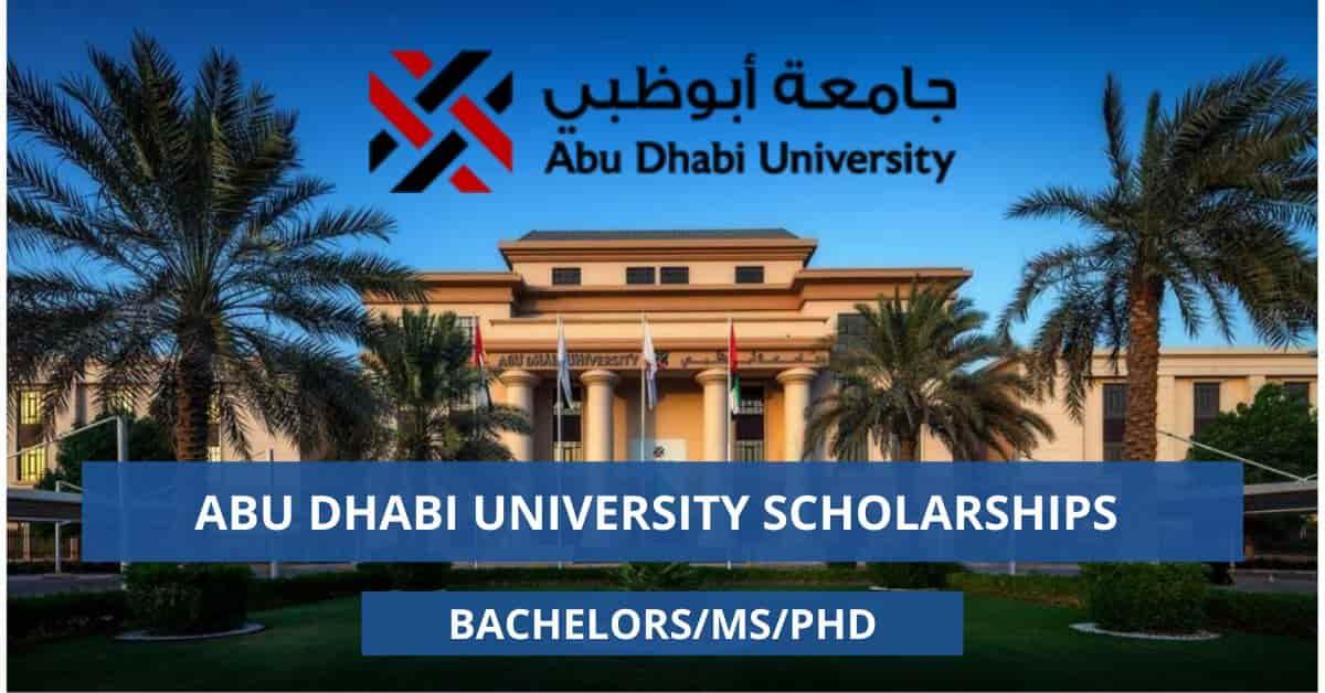 منحة جامعة أبوظبي لدراسة البكالوريوس والدراسات العليا 2021 (ممولة بالكامل)
