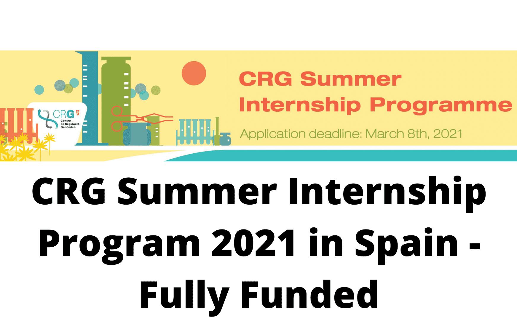 برنامج التدريب الصيفي CRG الممول بالكامل لطلاب البكالوريوس والماجستير في إسبانيا 2021