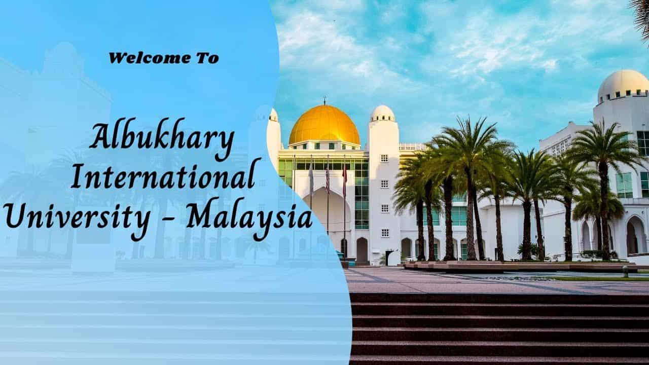 منحة جامعة البخاري لدراسة البكالوريوس في ماليزيا 2021