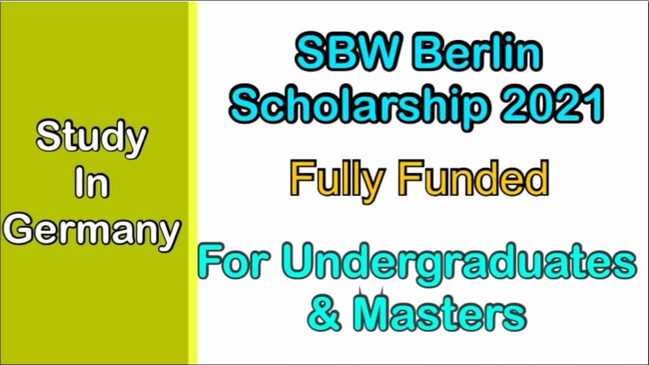 منحة SBW Berlin لدراسة البكالوريوس والماجستير في ألمانيا 2021 (ممولة بالكامل)
