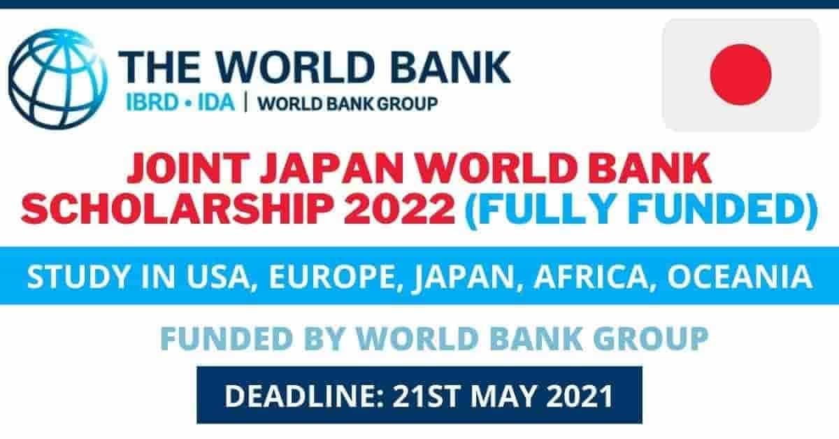 منحة البنك الدولي وحكومة اليابان المشتركة لدراسة الماجستير 2021-22 | ممولة بالكامل