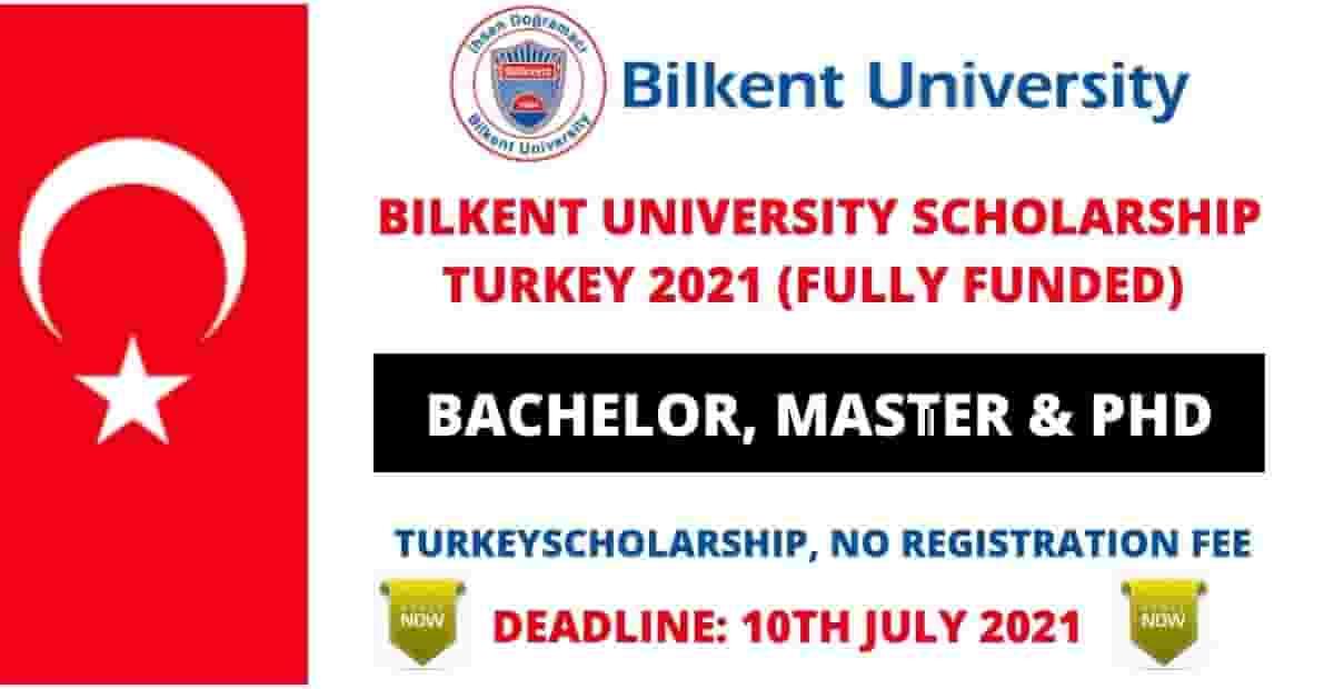 المنح الدراسية في جامعة بيلكنت لدراسة البكالوريوس والماجستير والدكتوراه في تركيا 2021-2022 | ممول بالكامل