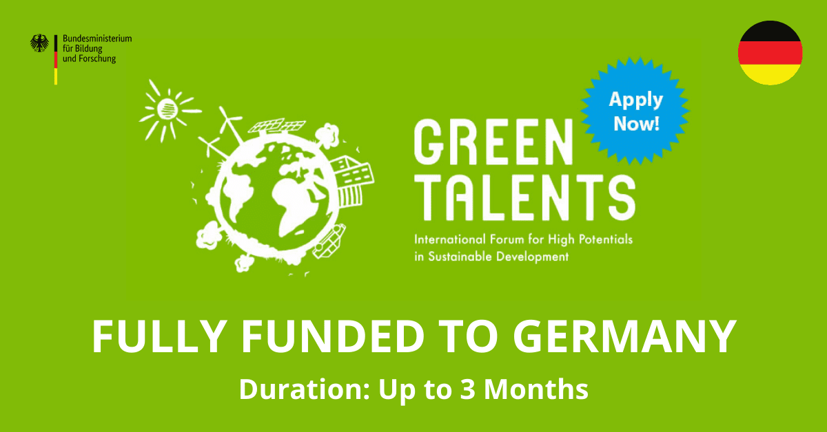 فرصة لحضور منتدى Green Talents العلمي مع إقامة بحثية في ألمانيا لباحثي الماجستير والدكتوراة 2021 (ممول بالكامل)